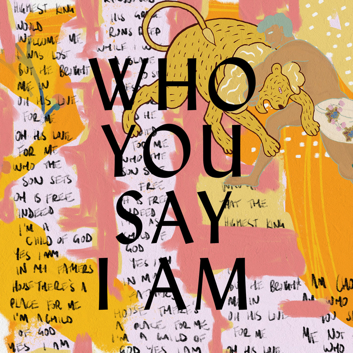 Who You Say I Am