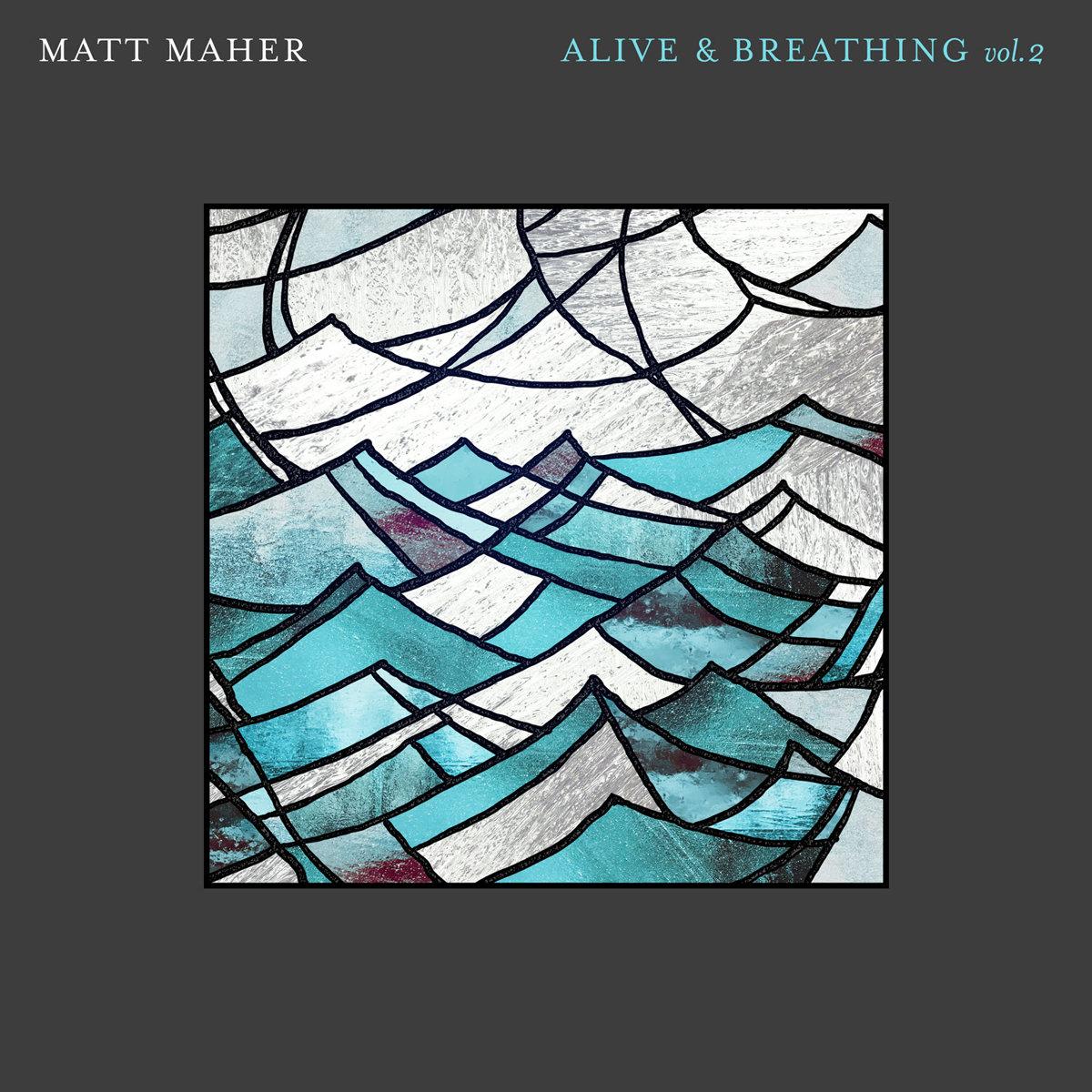 Alive & Breathing (Vol. 2)