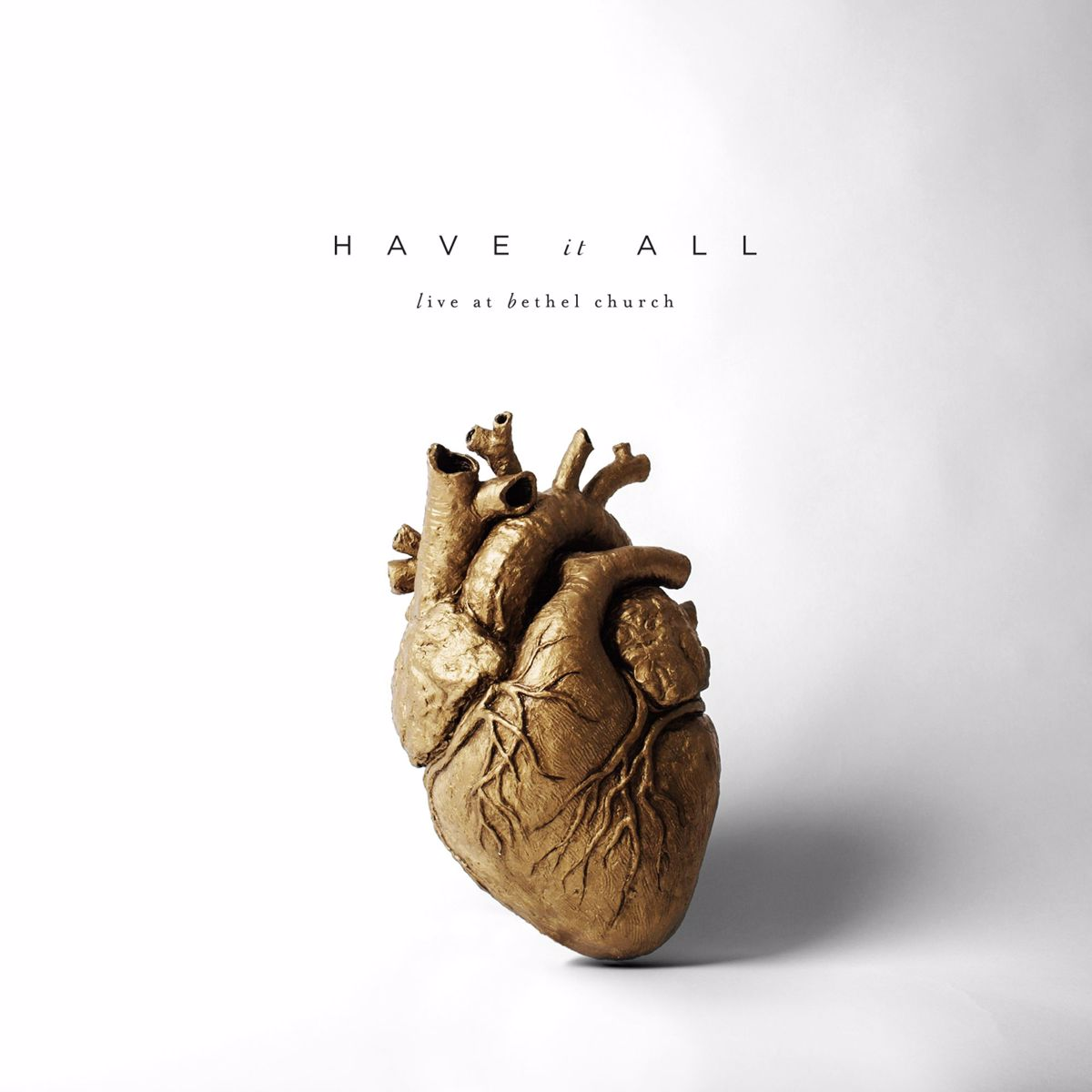 """Bethel Music """"Have It All (Live)"""""""