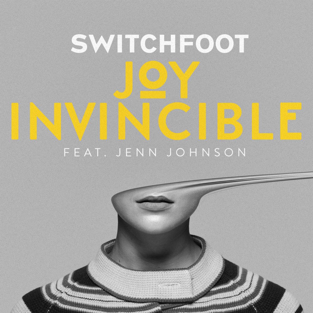 "Switchfoot ""JOY INVINCIBLE (feat. Jenn Johnson)"""