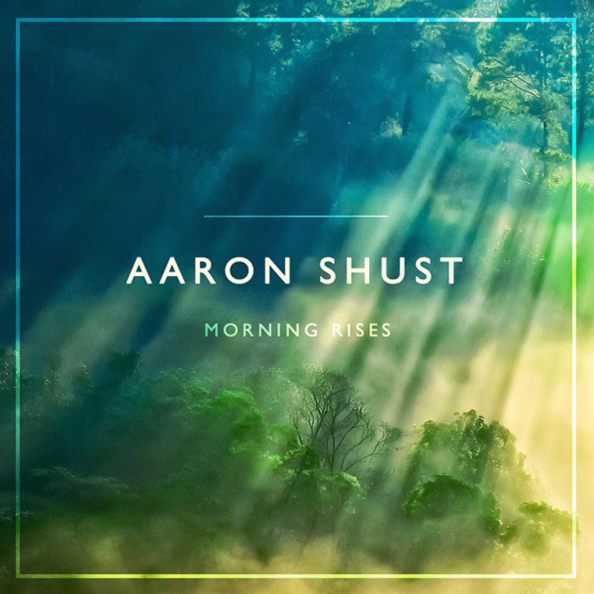 aaron shust Morning Rises