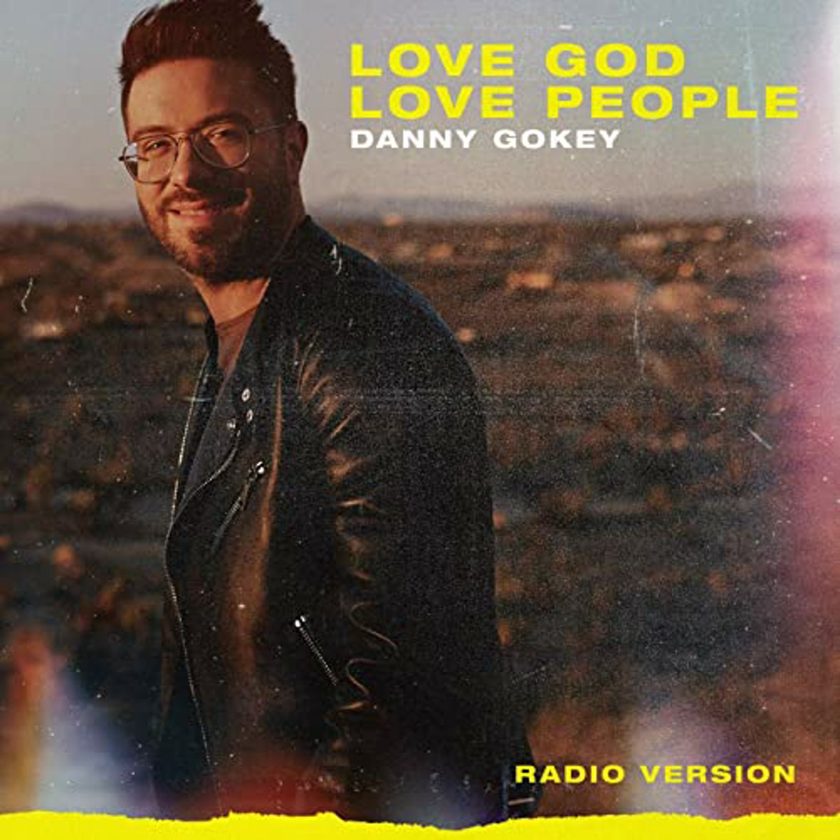 Danny Gokey Love God Love People